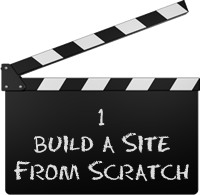 Build a Site From Scratch