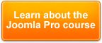 Learn about the Joomla Pro course