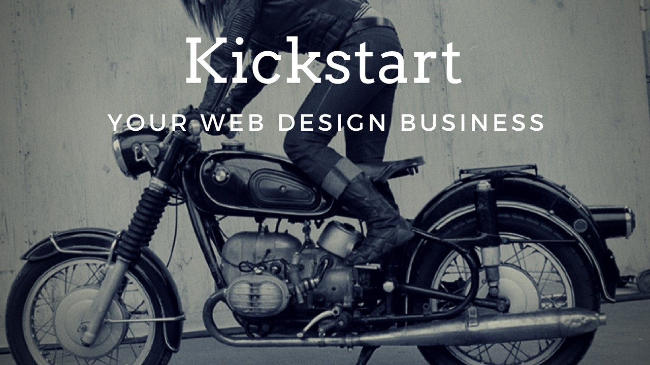 KickStart Your Web Design Business